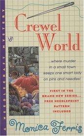 Crewel World (Needlecraft Mysteries, Bk 1)