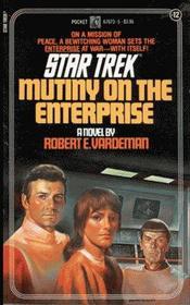 Mutiny on the Enterprise: Star Trek #12