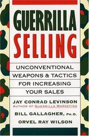 Guerrilla Selling (Guerrilla Marketing)