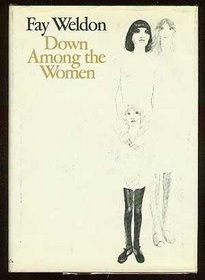 Down among Women