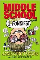 I Totally Funniest: A Middle School Story (I Funny, Bk 3)