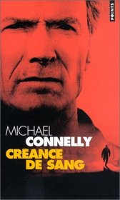 Creance De Sang (Blood Work) (Terry McCaleb, Bk 1) (French Edition)