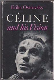 Celine and His Vision.