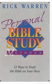Personal Bible Study Methods: 12 Ways to Study the Bible on Your Own