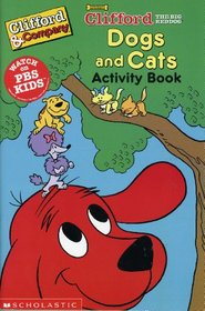 Clifford the Big Red Dog Dogs and Cats Activity Book
