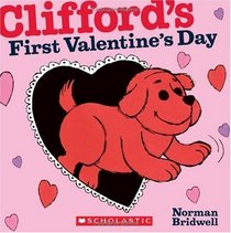 Clifford's First Valentine's Day (Clifford the Big Red Dog)