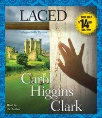Laced  (Regan Reilly, Bk 10) (Audio CD) (Abridged)