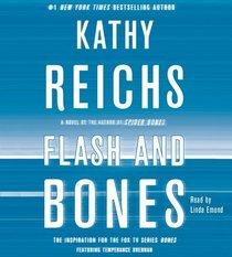 Flash and Bones (Temperance Brennan, Bk 14) (Audio CD) (Unabridged)