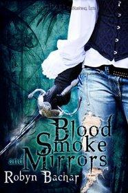 Blood, Smoke and Mirrors
