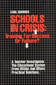 Schools in Crisis: Training for Success or Failure