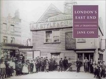 London's East End: Life & Traditions