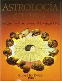 Astrologia China (Spanish Edition)