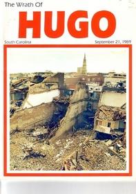 Wrath of Hugo: South Carolina September 21, 1989