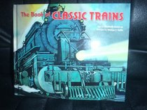 The Book Of Classic Trains