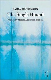 The Single Hound (Hesperus Classics)