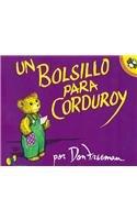 Un Bolsillo Para Corduroy/ A Pocket for Corduroy (Live Oak Readalong)