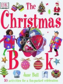 The Christmas Book: The Ultimate Christmas Activity Book for Children