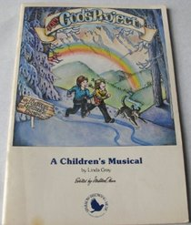 I am God's project: A children's musical exploring the infinite possibilities that God created in everyone