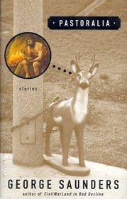 Pastoralia: Stories