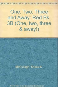 One, Two, Three and Away: Red Bk. 3B (One, two, three & away!)