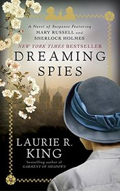 Dreaming Spies (Mary Russell and Sherlock Holmes, Bk 13)