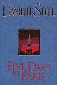Five Days in Paris: A Novel (G K Hall Large Print Book Series)