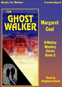 The Ghost Walker (Wind River Reservation Mystery)