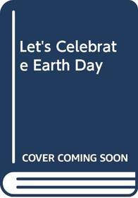 Let's Celebrate Earth Day