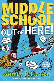 Get Me Out of Here! (Middle School, Bk 2)