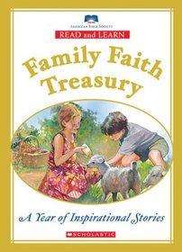 Read and Learn Family Faith Treasury: Year of Inspirational Stories (Read and Learn Family Treasury)