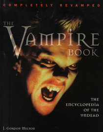Completely Revamped The Vampire Book The Encyclopedia of the Undead