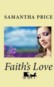 Faith's Love (Amish Wedding Season) (Volume 3)