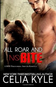 All Roar and No Bite (Grayslake, Bk 2)