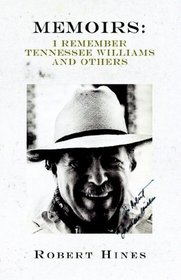 Memiors: I Remember Tennessee Williams and Others