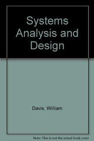 Systems Analysis and Design: A Structured Approach