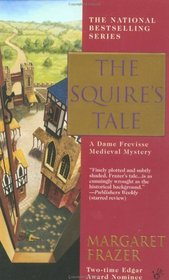 The Squire's Tale (Sister Frevisse, Bk 10)