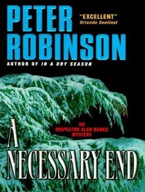 A Necessary End (Inspector Banks)