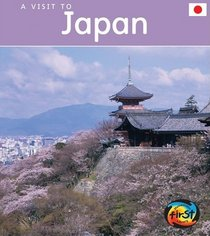 A Visit To Japan (Heinemann First Library)
