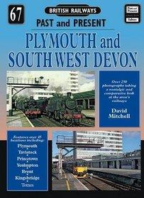 Plymouth and South West Devon (British Railways Past & Present)