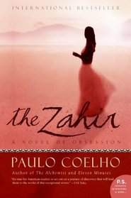 The Zahir: A Novel of Obsession (P.S.)