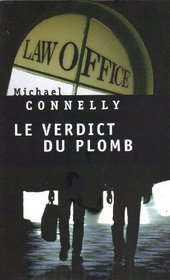 Le Verdict Du Plomb (The Brass Verdict) (Mickey Haller, Bk 2) (French Edition)
