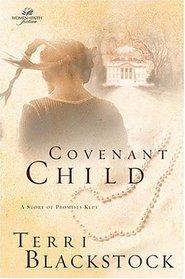 Covenant Child (Women of Faith, Bk 4)