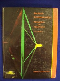 Electronic Communications: Modulation and Transmission