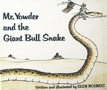 Mr. Yowder and the Giant Bull Snake