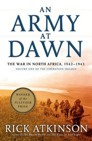 An Army at Dawn: The War in North Africa, 1942-1943 (Thorndike Press Large Print Nonfiction Series)