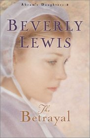 The Betrayal (Abram's Daughters, Bk 2)