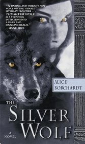 The Silver Wolf  (Legends of the Wolves, Bk 1)