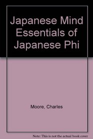 Japanese Mind Essentials of Japanese Phi