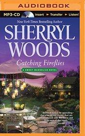 Catching Fireflies (Sweet Magnolias Series)