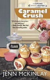 Caramel Crush (Cupcake Bakery, Bk 9)